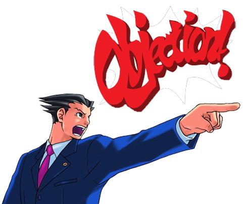 "Phoenix Wright shouting ""Objection!"""